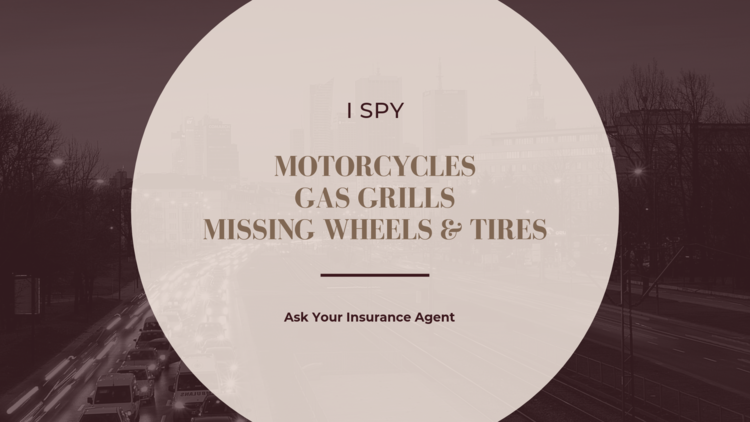 What do Motorcycles, Gas Grills, and Missing Wheels have in